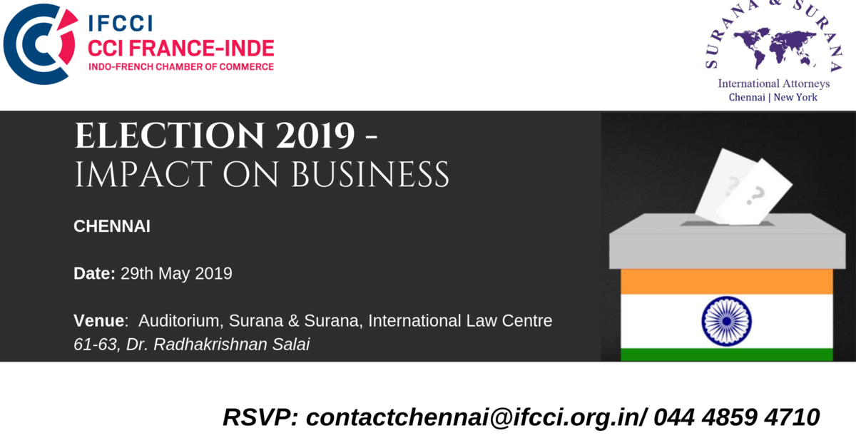 Chennai: Elections 2019 - Impact on Business | CCI France Inde